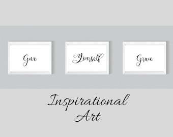 Give Yourself Grace Printable Quote, Art Digital, Printable Art Quotes