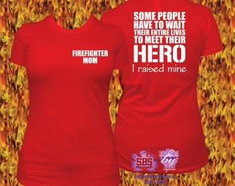 Firefighter Mom Shirt, Firefighter Mom T, firefighter gift, firefighter mom gift,  Firefighter Mom, I love my firefighter, Fire man Fireman