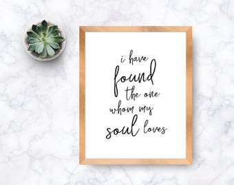 I have found the one whom my soul loves - digital print