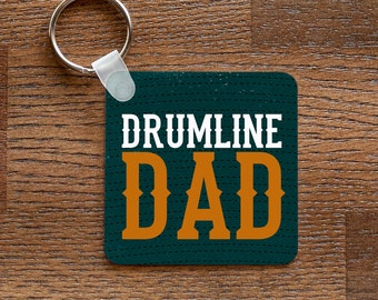 Drumline Dad - Marching Band Percussion Parent Music Themed Keychain