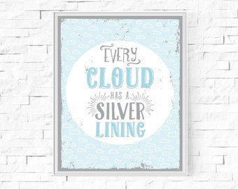 """Printable Every Cloud Has A Silver Lining Inspirational Print - Instant Download - Contemporary Wall Art - Typography Poster - 8""""x10"""" A4."""