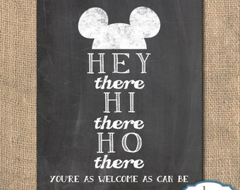 Disney Quote, Inspirational Quote, Quote, Mickey Mouse, Hey there, Hi there, Ho There Mickey - Printable Artwork, 8x10, Instant Download