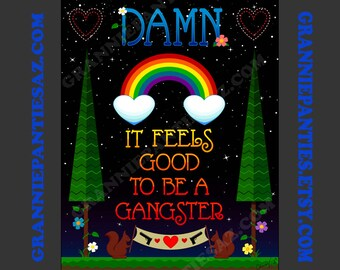 DIGITAL Art download PDF & PNG You print it - Damn it Feels Good to be a Gangster 8x10 rainbow hearts squirrel guns flowers stars trees gift