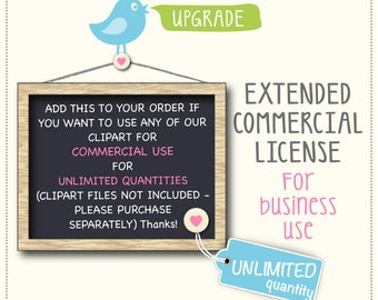 Extended License Add on for Commercial Use (unlimited quantity)