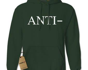 Anti-  Adult Hoodie Sweatshirt