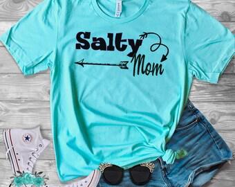 Salty Mom Shirt- Mean mom, Trendy Mom Shirt, Sassy Mom Shirt