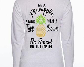 Be A Pineapple Ladies Monogram Long Sleeved T-Shirt