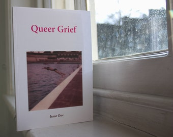 Queer Grief Zine Issue One (Free Shipping)