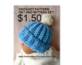 CROCHET PATTERN, Baby Hat and Mittens Set - Newborn to 1 yr., #824, Shower Gift, Crochet for Baby