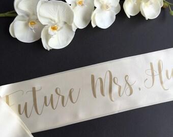 Future Mrs Sash, Bachelorette Sash, Bachelorette Party Sash, Bride To Be Sash, The Bride Sash, Custom Sash, Personalized Sash, Bride Gift