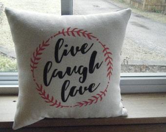 Pillow - Live Laugh Love