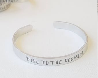 """Custom Hand Stamped Jewelry cuff Inspirational Quote """"RISE TO THE OCCasion"""" Motivational Quote mantra Words of Affirmation"""