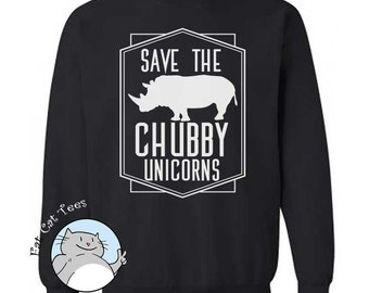 Save The Chubby Unicorns Funny Sweater Fleece Pullover Sweatshirt Rhinoceros Animal Sweater Working Out Gym Funny Mens Womens Gifts For Geek