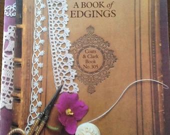Coats and Clark Book of Edgings, crocheted edgings, knitted edgings, tatted edgings, 27 edging patterns, vintage edgings, vintage booklet