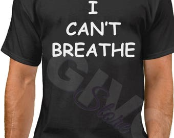 I Can't Breathe T Shirt - Black Lives Matter Tee - Civil Rights - Justice - Freedom T-Shirt