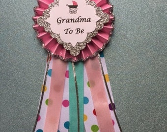 Grandma To Be Corsage...Baby Shower Corsage.. Mom To Be Corsage.. Baby Shower Pin..Free Customization