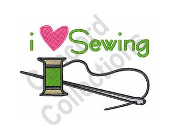 I Love Sewing - Machine Embroidery Design, Sewing, Needle and Thread
