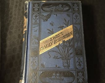 The Written Word: The Swiss Family Robinson