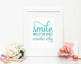 Watercolor Art Print - Smile and Let the World Wonder Why - Mirabelle Creations