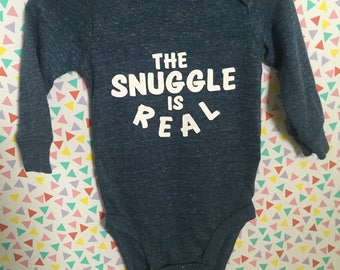 """Baby Onesie """"The Snuggle is Real"""""""
