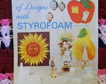 A World of Designs with Styrofoam 1973