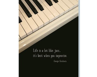 Life Is A Lot Like Jazz - Everyday Greeting Card