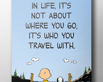 Peanuts Poster - 'Who You Travel With'