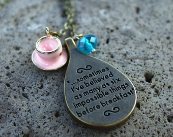 """Alice in Wonderland Quote Necklace, """"Sometimes I've Believed as Many as Six Impossible Things Before Breakfast,"""" Mad Hatter Necklace Cosplay"""
