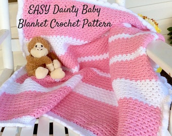 Easy Baby Blanket Crochet Pattern, Beginner or Intermediate Baby Blanket Crochet Pattern, Baby Blanket Crochet Pattern and Photo Tutorial