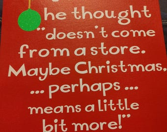 Dr. Seuss - Grinch Christmas Saying with Hand