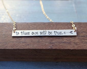 To Thine Own Self Be True- Inspirational Hand Stamped Gold Bar Necklace. Shakespeare Jewelry. Minimalist Jewelry. Layering Necklace.