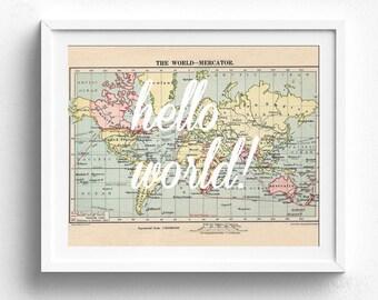 Hello World, Printable Map, Baby Shower Gift, Travel Theme Nursery, Map Decor, Vintage Map Decor, Map Print, Map Wall Art, Adventure Theme