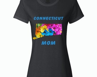 Mom Shirt, State, Flower, Connecticut Mom Shirt - Mother's Day Gift