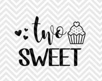 TWO sweet-SVG cut file