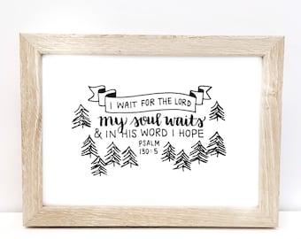Psalm 130:5 7x5 Print