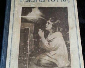 ON SALE Antique 1920's children's book called Teach Us To Pray 1925