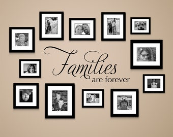 Families are Forever Decal - Gallery Wall Decor - Living Room Wall Art - Family Sticker
