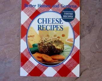 Cheese Recipes Cook Book, Better Homes and Gardens Cheese Recipes, 1988 Vintage Cook Book