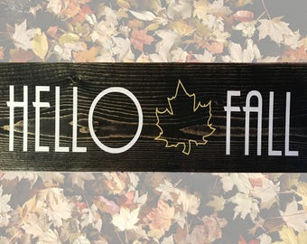Hello Fall Wood Sign - Autumn Wood Sign - Fall Wood Decor - Primitive Fall Decor - Large Custom Sign - Personalized Wood Signs