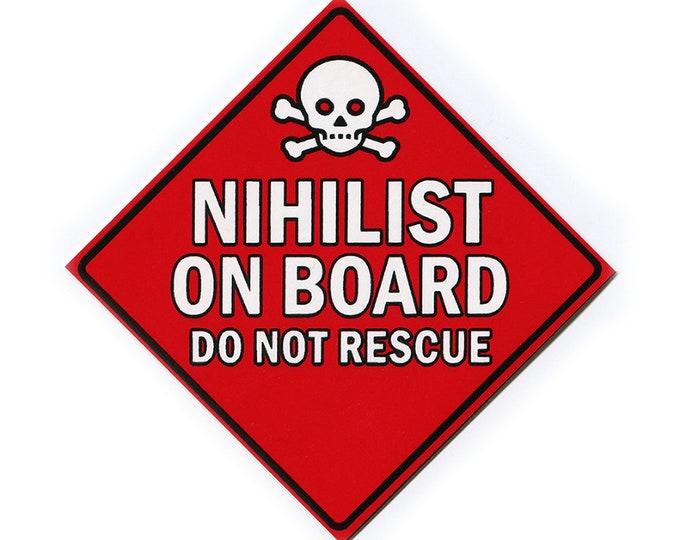 NIHILIST on Board- Vinyl STICKER