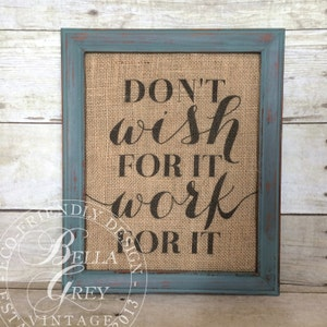 shabby chic office decor. Don\u0027t Wish For It Work - Burlap Sign Art Print Motivational Shabby Chic Office Decor 3