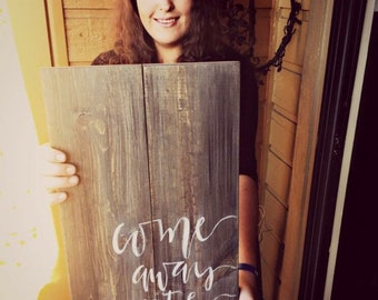 Norah Jones Come Away With Me Music Lyrics Painted on Rustic Wood Sign
