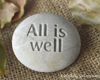All is well - Ready to ship - engraved beach stone by sjEngraving