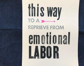 a reprieve from emotional labor letterpress print