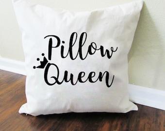 Pillow Queen Pillow - Throw Pillow - Accent Pillow with Zipper Closure - 18 x 18 Throw Pillow - Funny Pillows - Home Decor