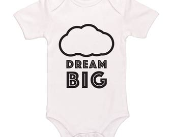 Dream Big Bodysuit - Cute Funny Baby Clothes For Boys And Girls