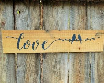 Love Sign Love Bird Sign Rustic Home Decor Rustic Nursery Decor Woodland Nursery Decor Rustic Wood Sign Rustic Love Sign Montana Made Sign