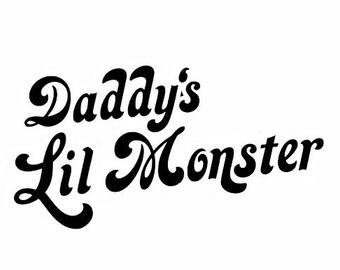 Daddy's little Monster Vinyl sticker