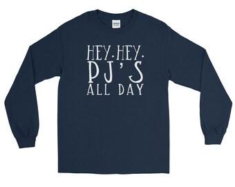 Hey Hey PJ's All Day Long Sleeve T-Shirt