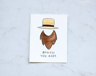Amish You a Lot card • I Miss You pun • Witty card • Funny card • Handmade Watercolor card